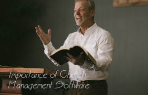 Importance of Church Management Software