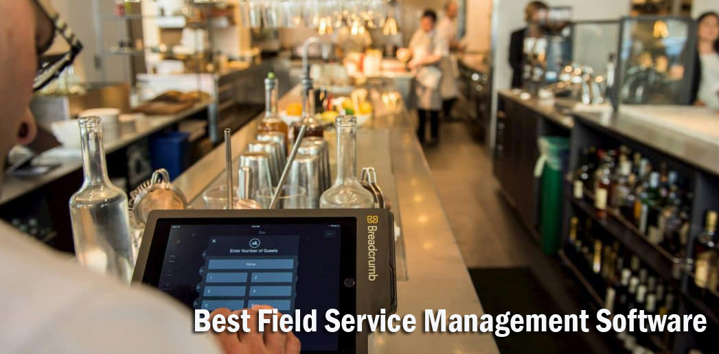 Three Recommendations on How to Choose the Best Field Service Management Software