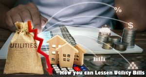 How you can Lessen Utility Bills